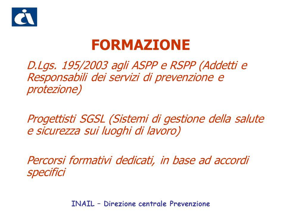 FORMAZIONE D.Lgs. 195/2003 agli ASPP e RSPP (Addetti e Responsabili dei servizi di prevenzione e protezione)