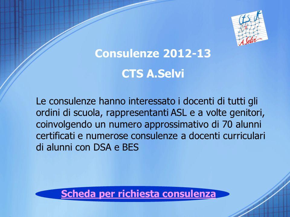 Consulenze 2012-13 CTS A.Selvi