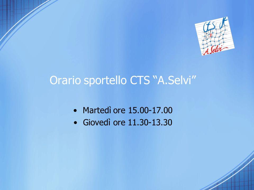 Orario sportello CTS A.Selvi