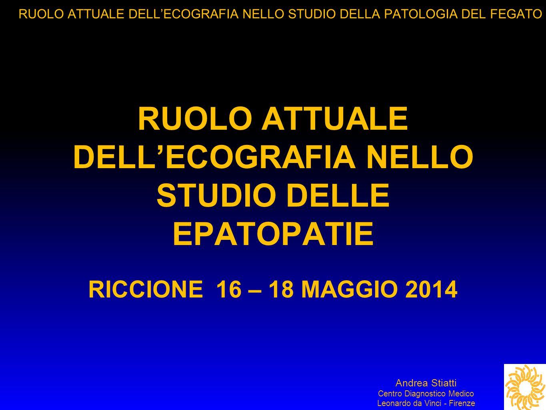 RUOLO ATTUALE DELL'ECOGRAFIA NELLO STUDIO DELLE EPATOPATIE