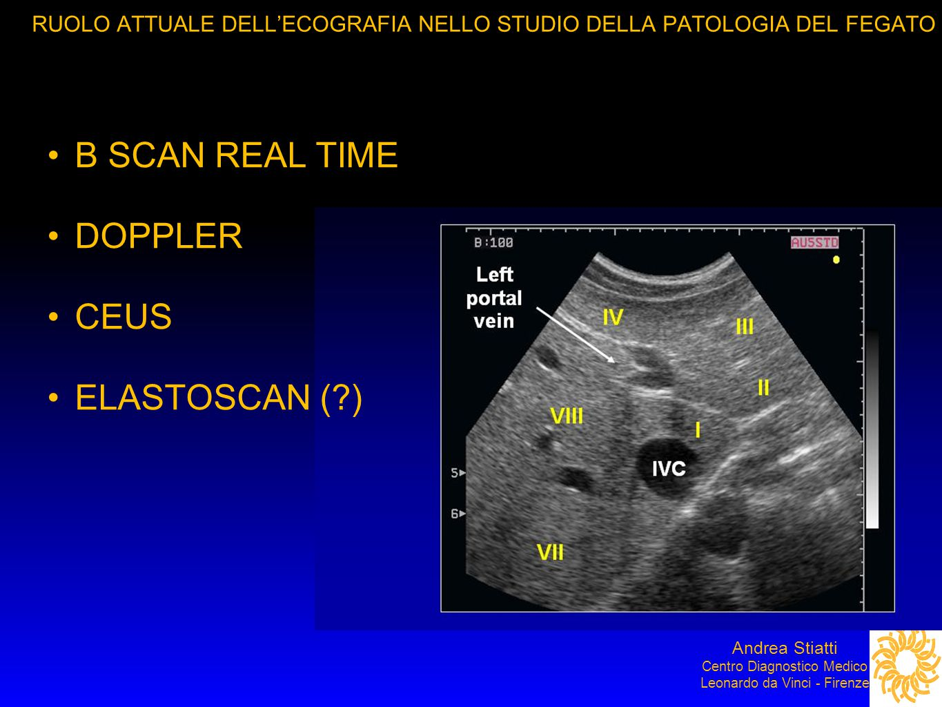 B SCAN REAL TIME DOPPLER CEUS ELASTOSCAN ( )