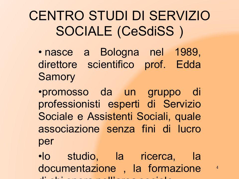 CENTRO STUDI DI SERVIZIO SOCIALE (CeSdiSS )
