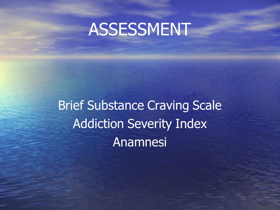 Brief Substance Craving Scale Addiction Severity Index Anamnesi