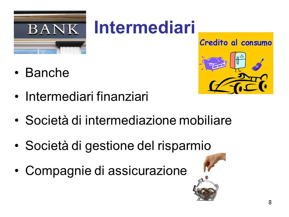 Intermediari Banche Intermediari finanziari