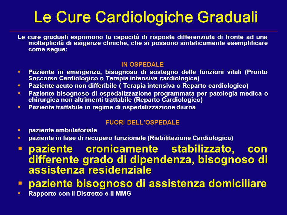 Le Cure Cardiologiche Graduali
