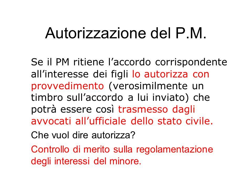 Autorizzazione del P.M.