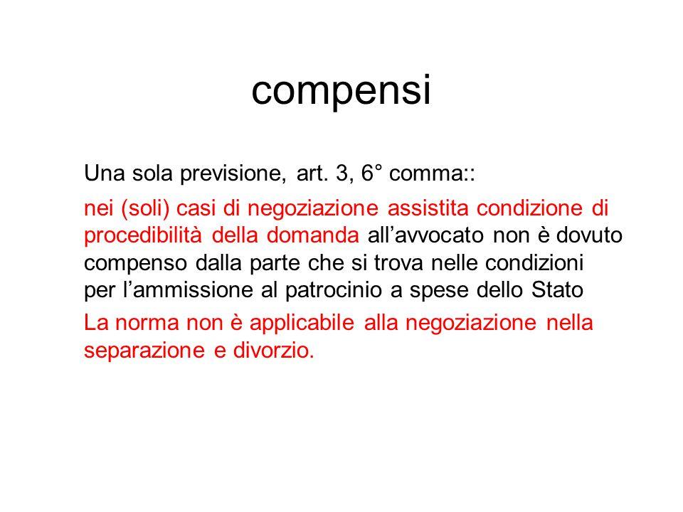compensi Una sola previsione, art. 3, 6° comma::