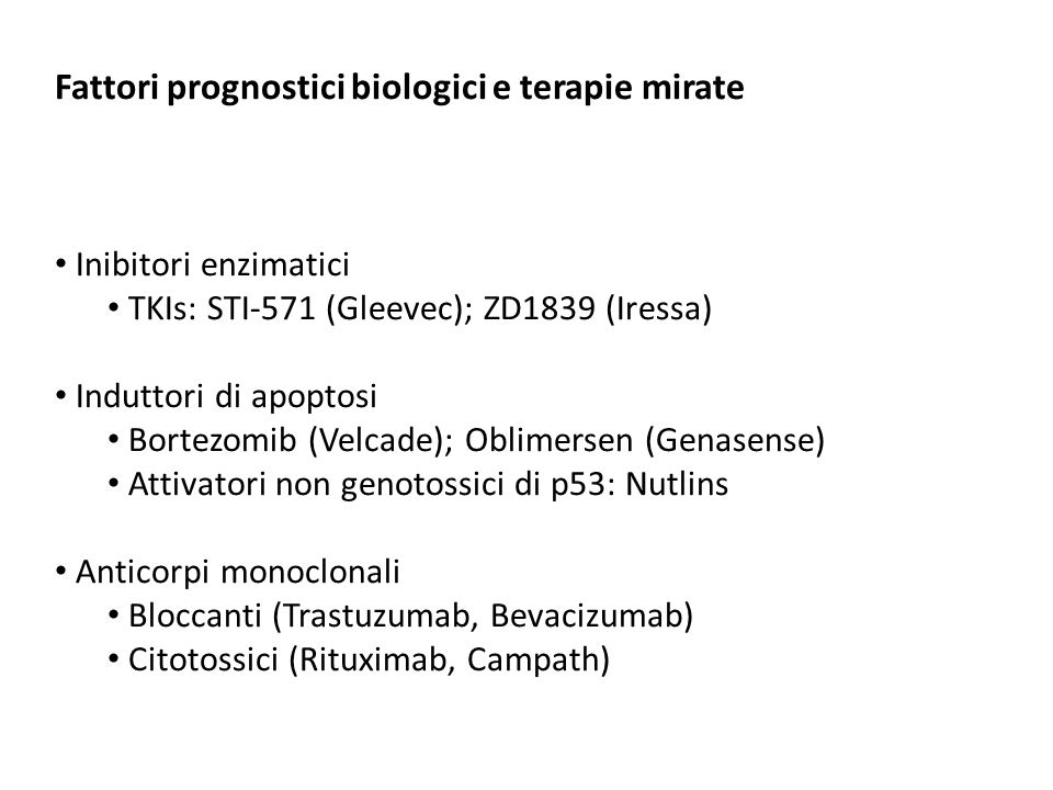 Fattori prognostici biologici e terapie mirate