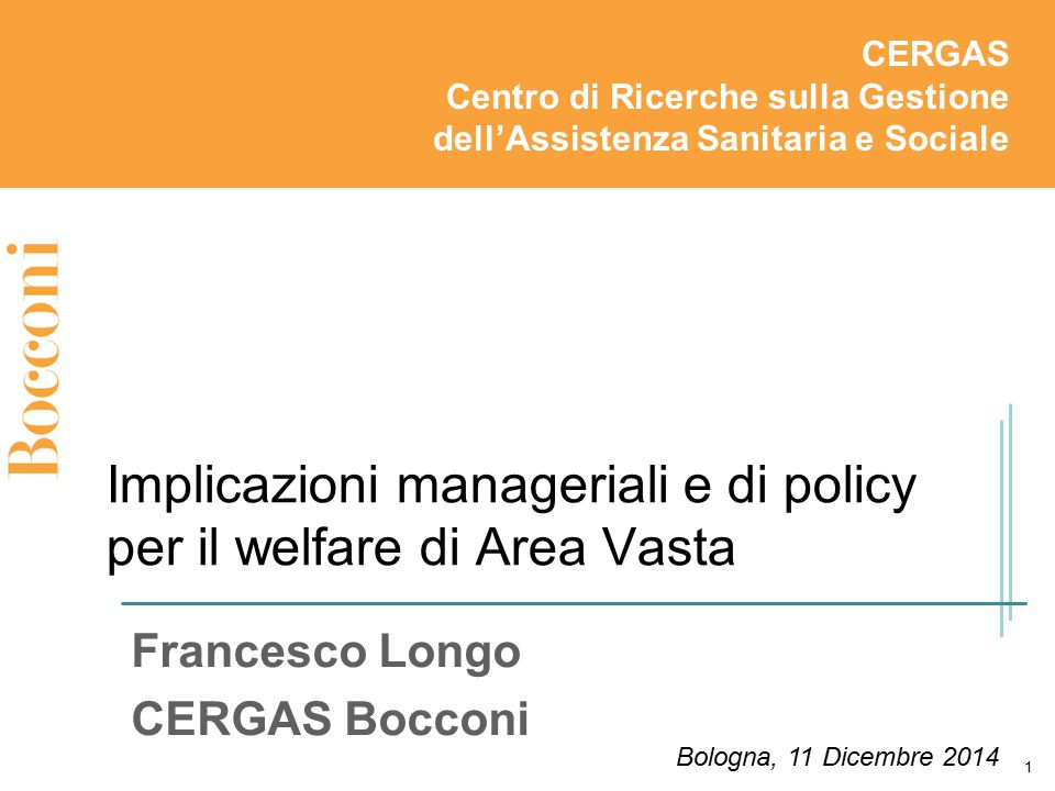 Implicazioni manageriali e di policy per il welfare di Area Vasta