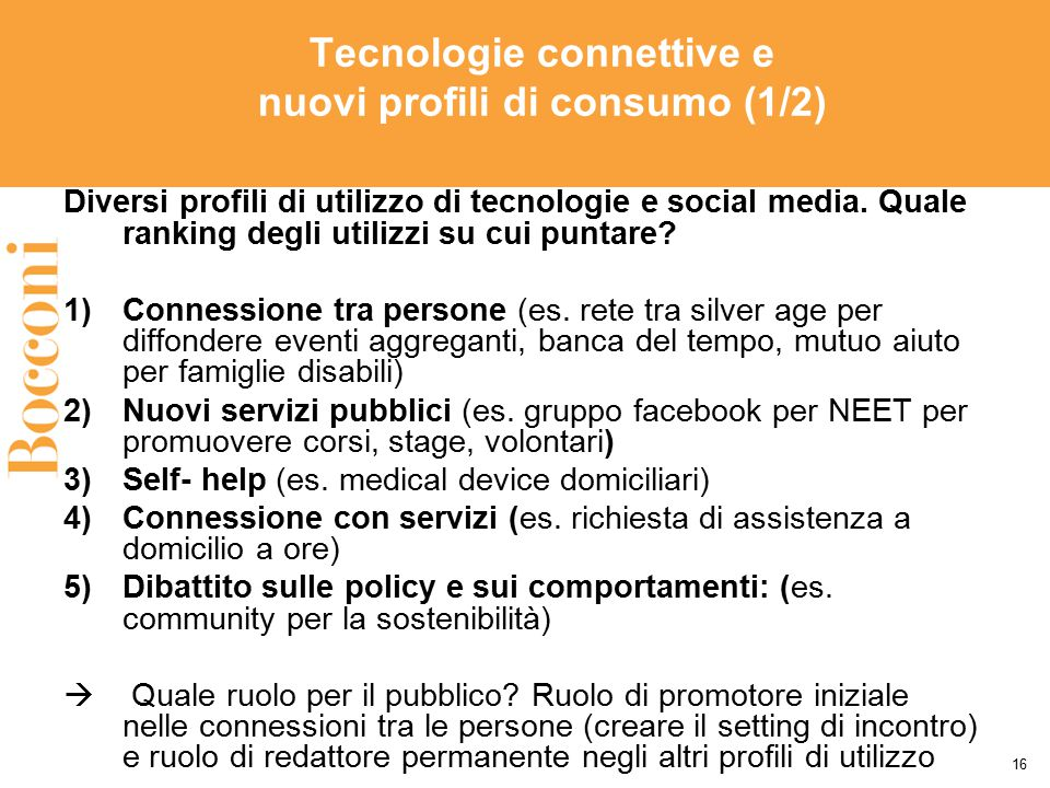 Tecnologie connettive e nuovi profili di consumo (1/2)