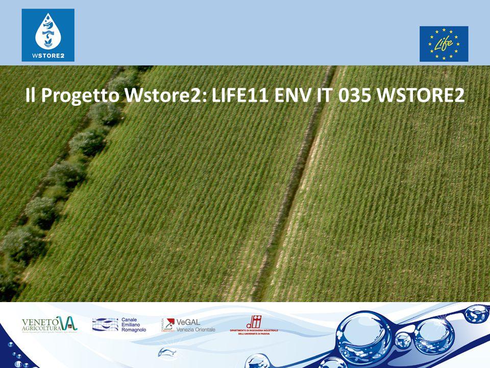 Il Progetto Wstore2: LIFE11 ENV IT 035 WSTORE2