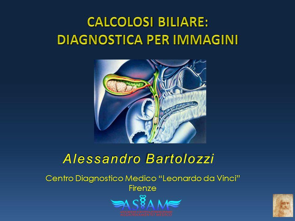 CALCOLOSI BILIARE: DIAGNOSTICA PER IMMAGINI