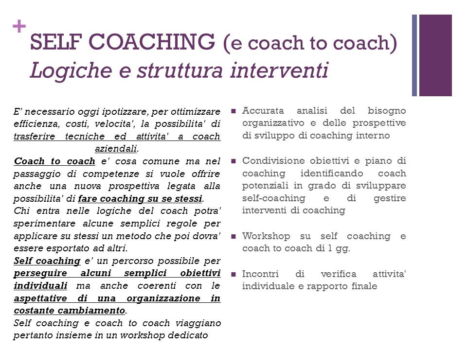 SELF COACHING (e coach to coach) Logiche e struttura interventi