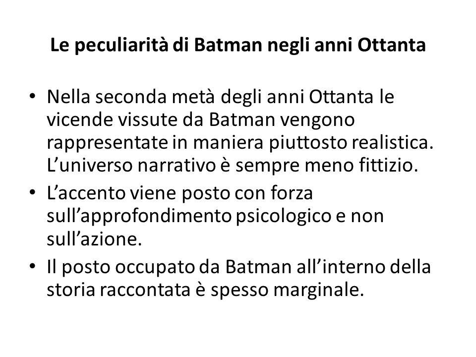 Le peculiarità di Batman negli anni Ottanta