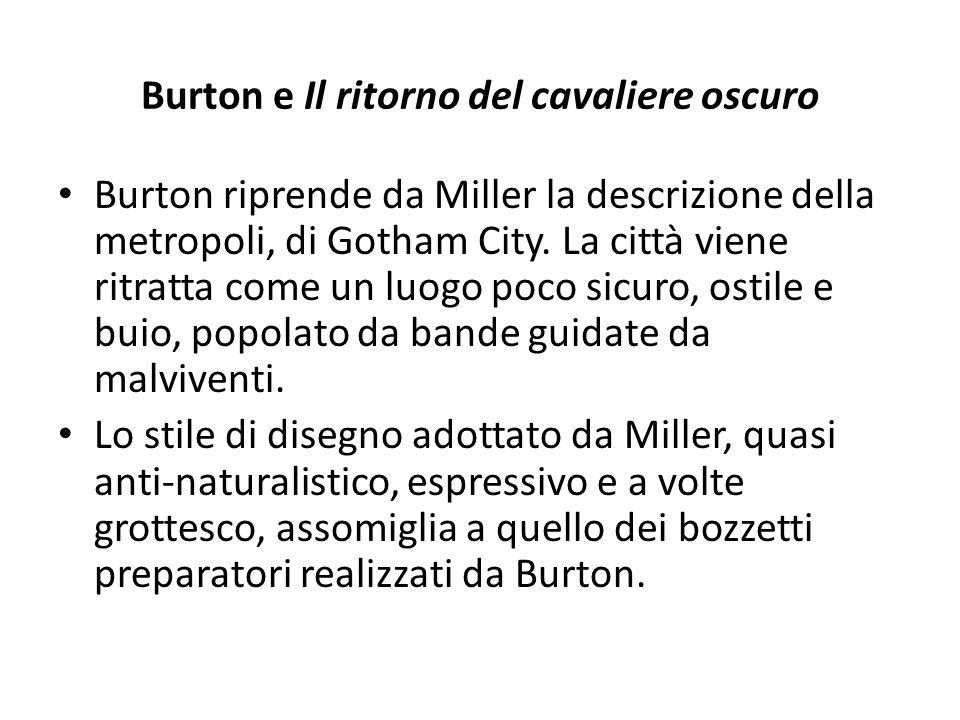 Burton e Il ritorno del cavaliere oscuro