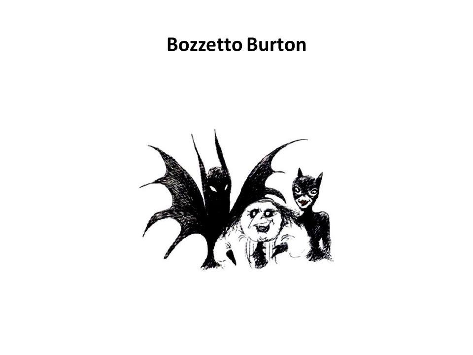 Bozzetto Burton