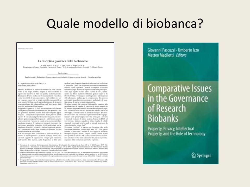 Quale modello di biobanca