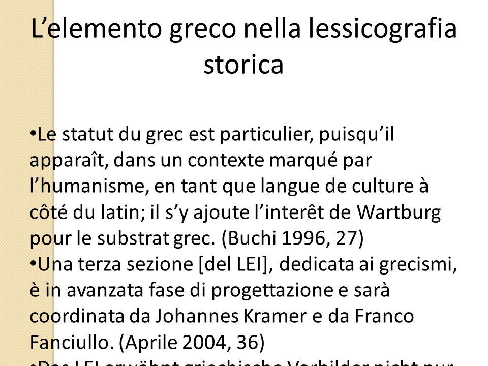 L'elemento greco nella lessicografia storica