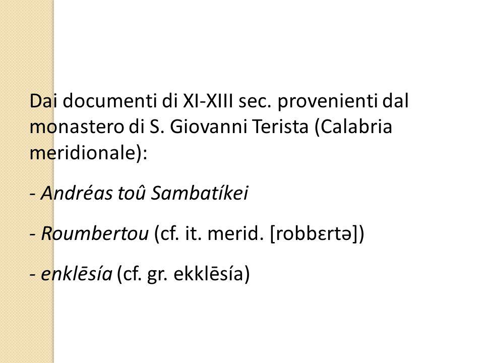 Dai documenti di XI-XIII sec. provenienti dal monastero di S