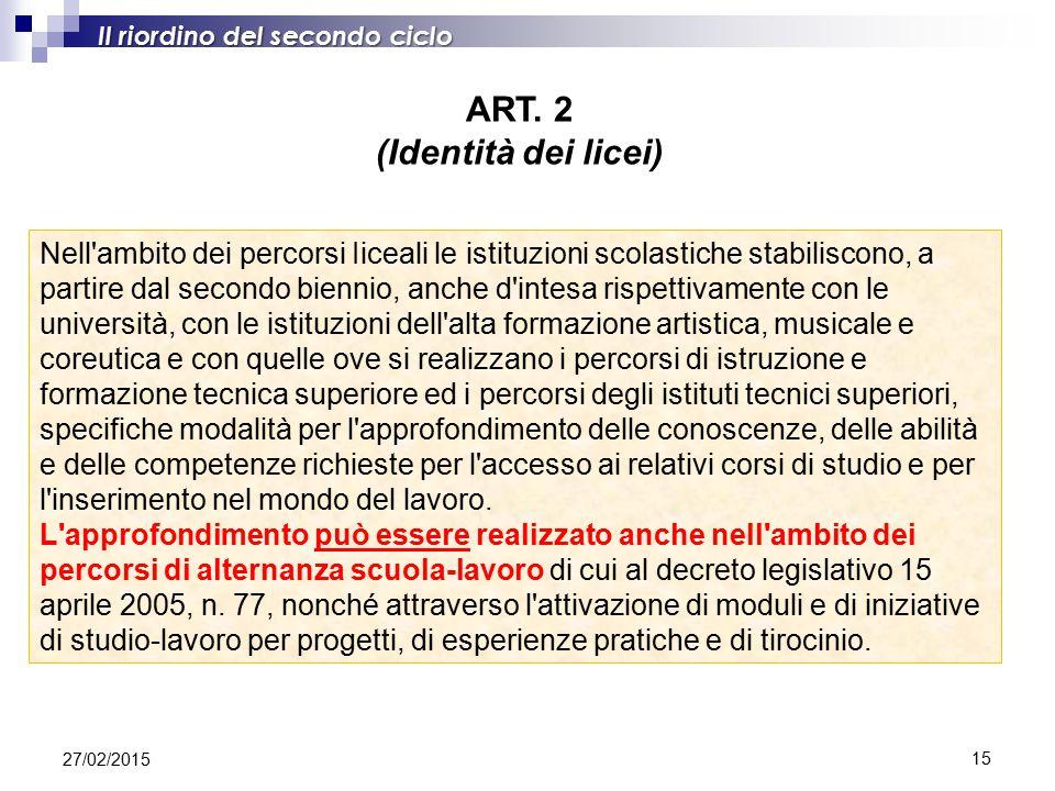 ART. 2 (Identità dei licei)
