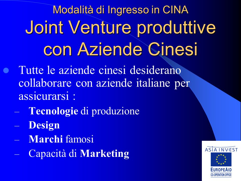 Modalità di Ingresso in CINA Joint Venture produttive con Aziende Cinesi