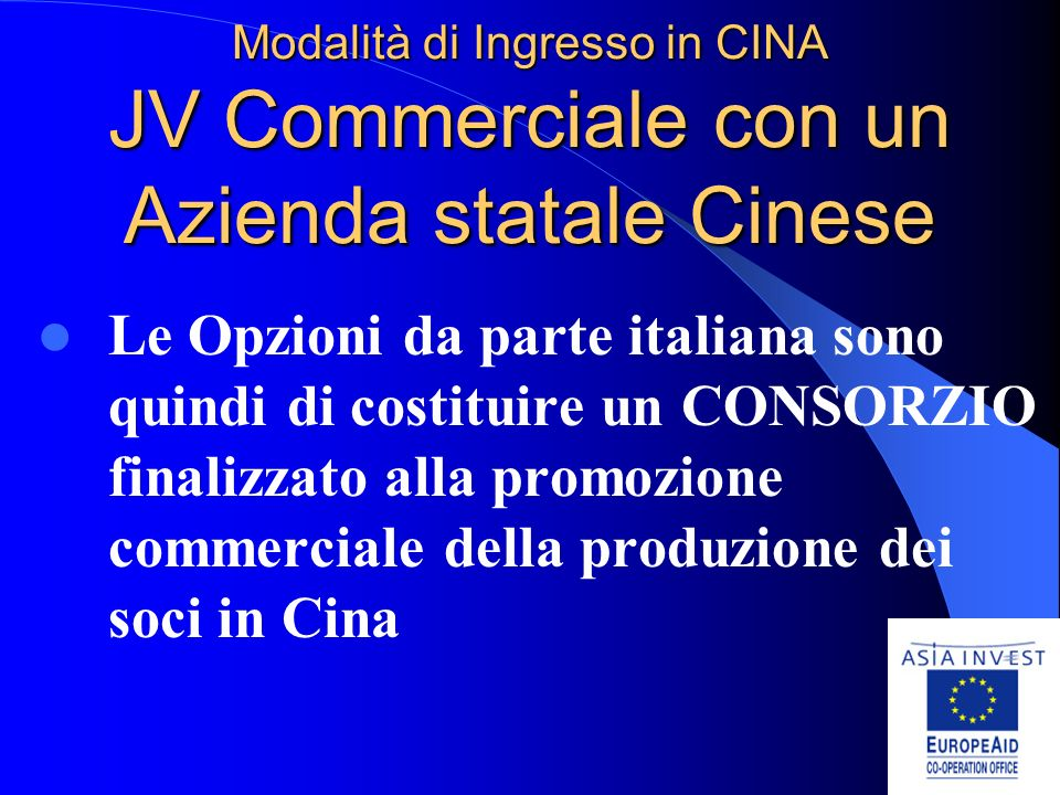 Modalità di Ingresso in CINA JV Commerciale con un Azienda statale Cinese