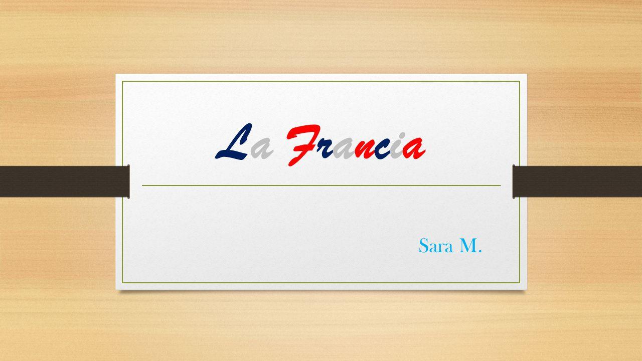 La Francia Sara M.