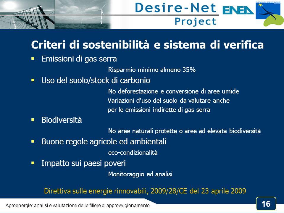 Criteri di sostenibilità e sistema di verifica