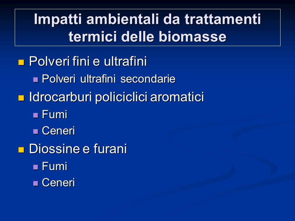 Impatti ambientali da trattamenti termici delle biomasse