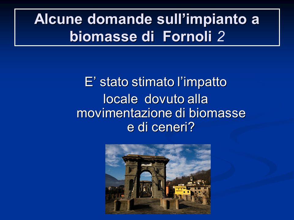 Alcune domande sull'impianto a biomasse di Fornoli 2