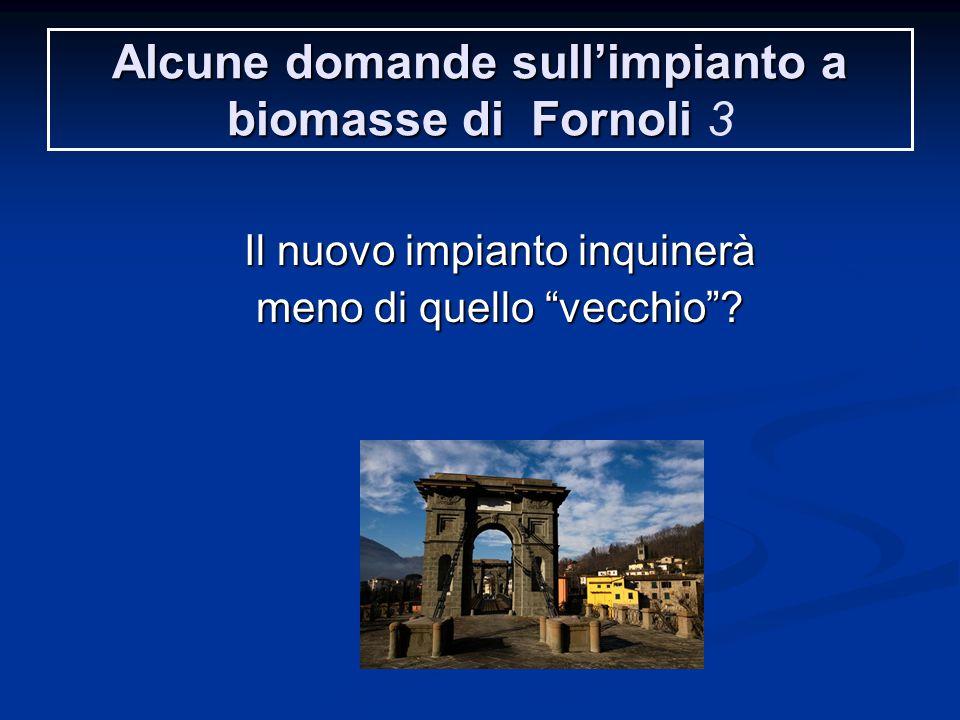 Alcune domande sull'impianto a biomasse di Fornoli 3