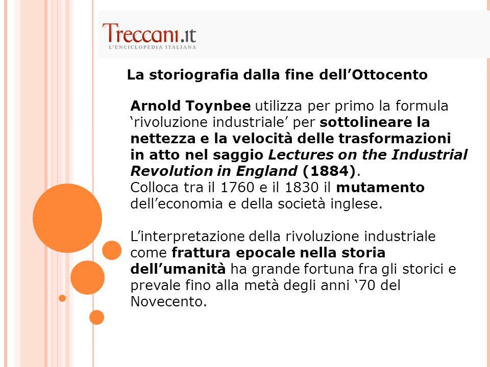 La storiografia dalla fine dell'Ottocento