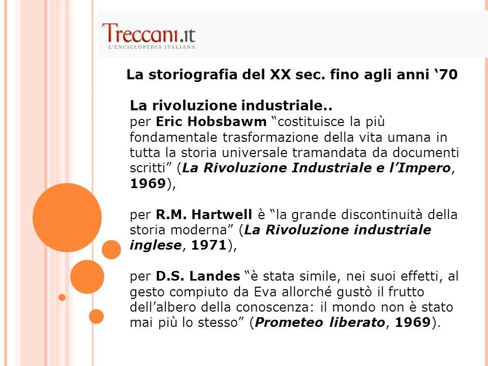 La storiografia del XX sec. fino agli anni '70
