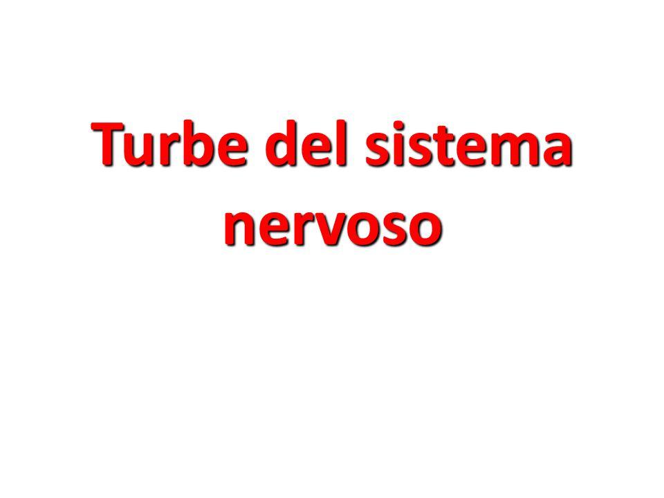 Turbe del sistema nervoso