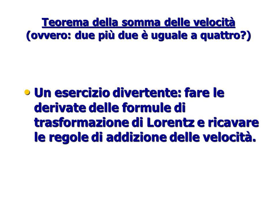 Teorema della somma delle velocità (ovvero: due più due è uguale a quattro )