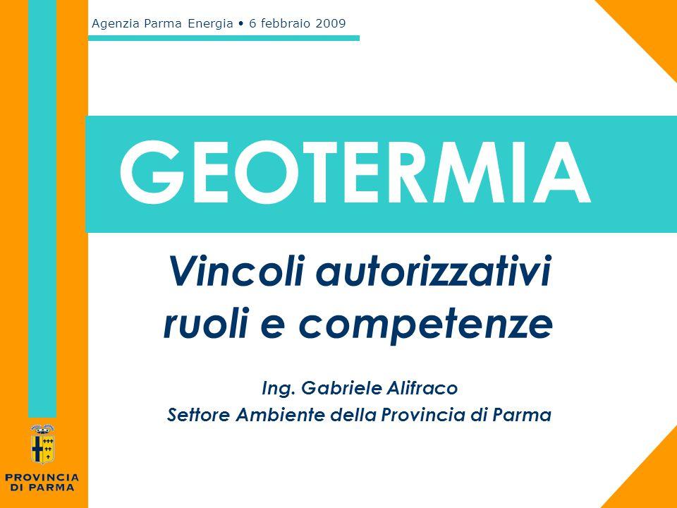 Vincoli autorizzativi Settore Ambiente della Provincia di Parma