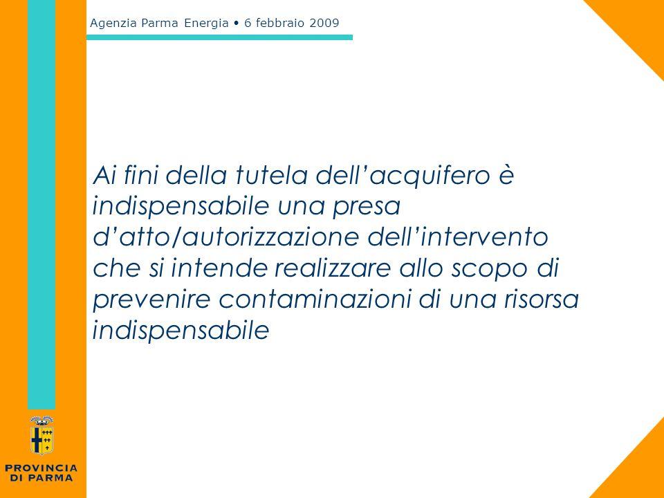 Ai fini della tutela dell'acquifero è indispensabile una presa d'atto/autorizzazione dell'intervento che si intende realizzare allo scopo di prevenire contaminazioni di una risorsa indispensabile