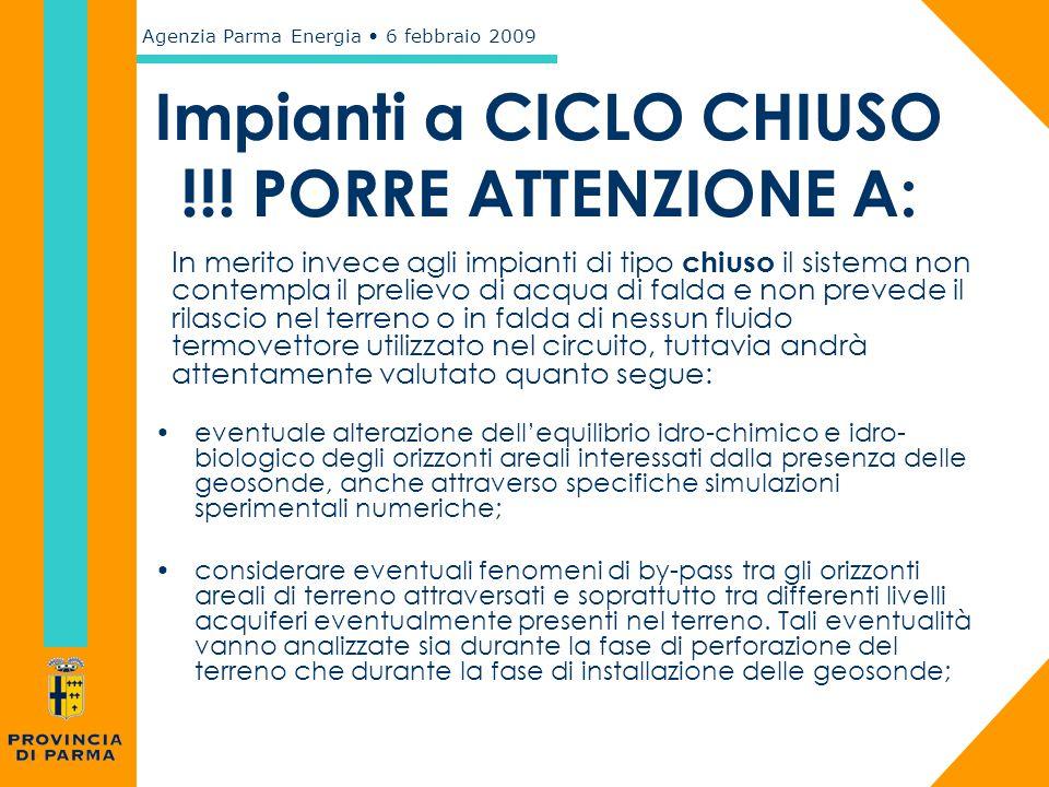 Impianti a CICLO CHIUSO !!! PORRE ATTENZIONE A: