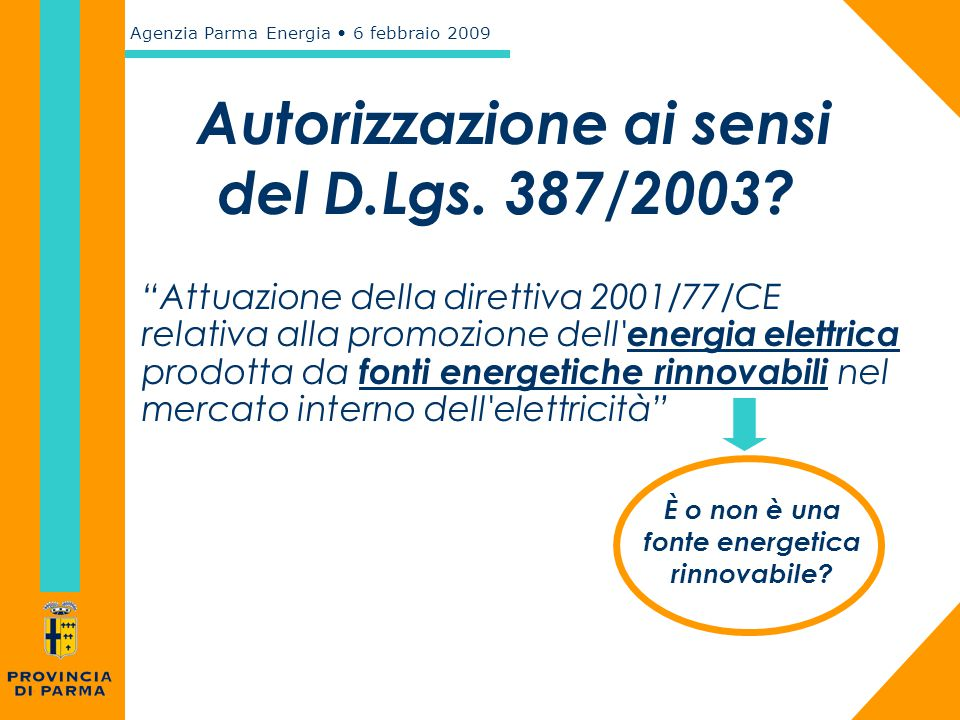 Autorizzazione ai sensi del D.Lgs. 387/2003
