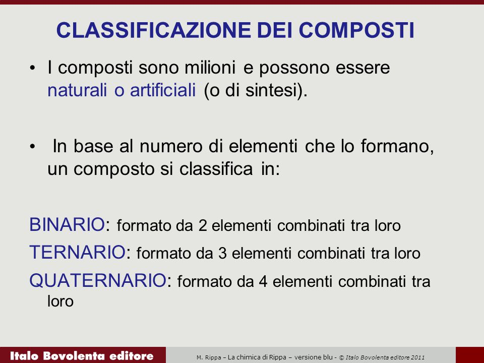 CLASSIFICAZIONE DEI COMPOSTI