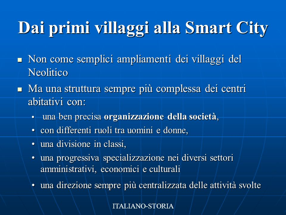 Dai primi villaggi alla Smart City