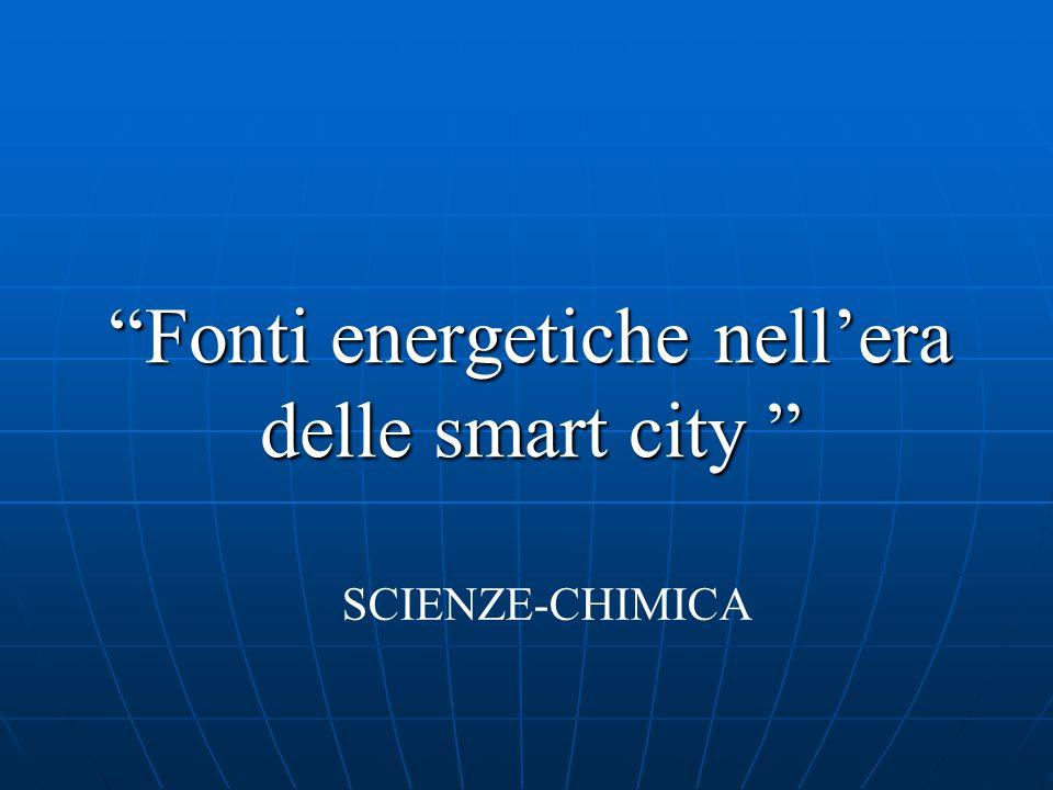 Fonti energetiche nell'era delle smart city
