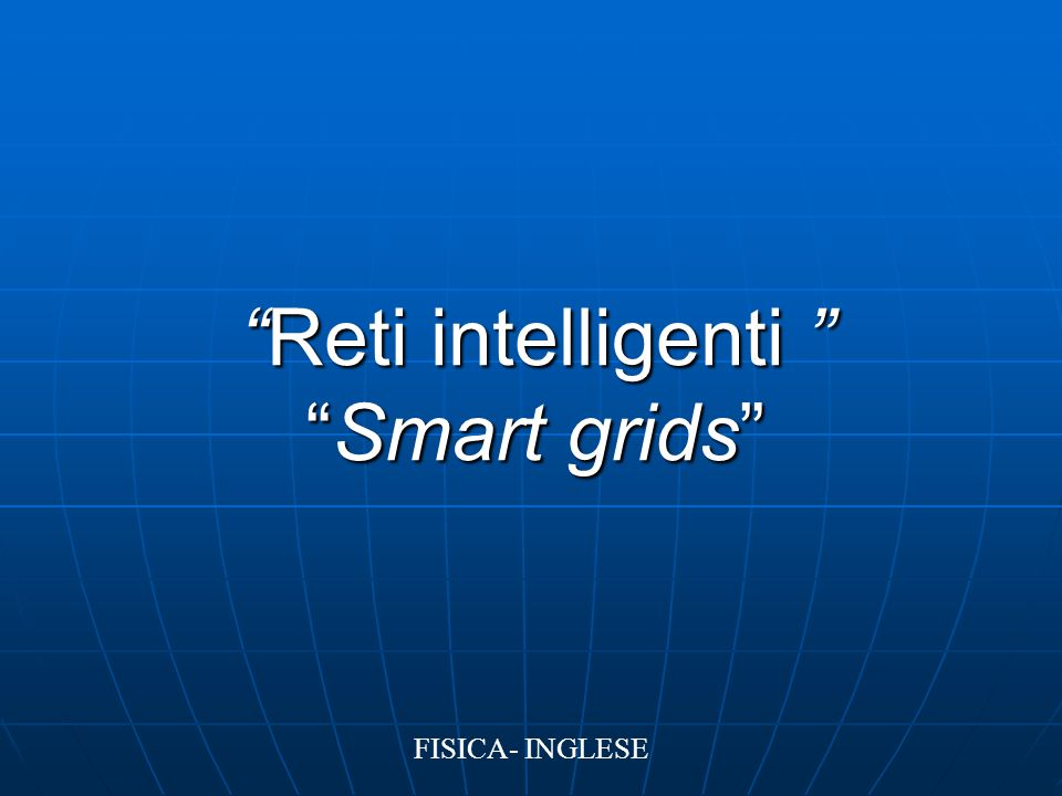 Reti intelligenti Smart grids