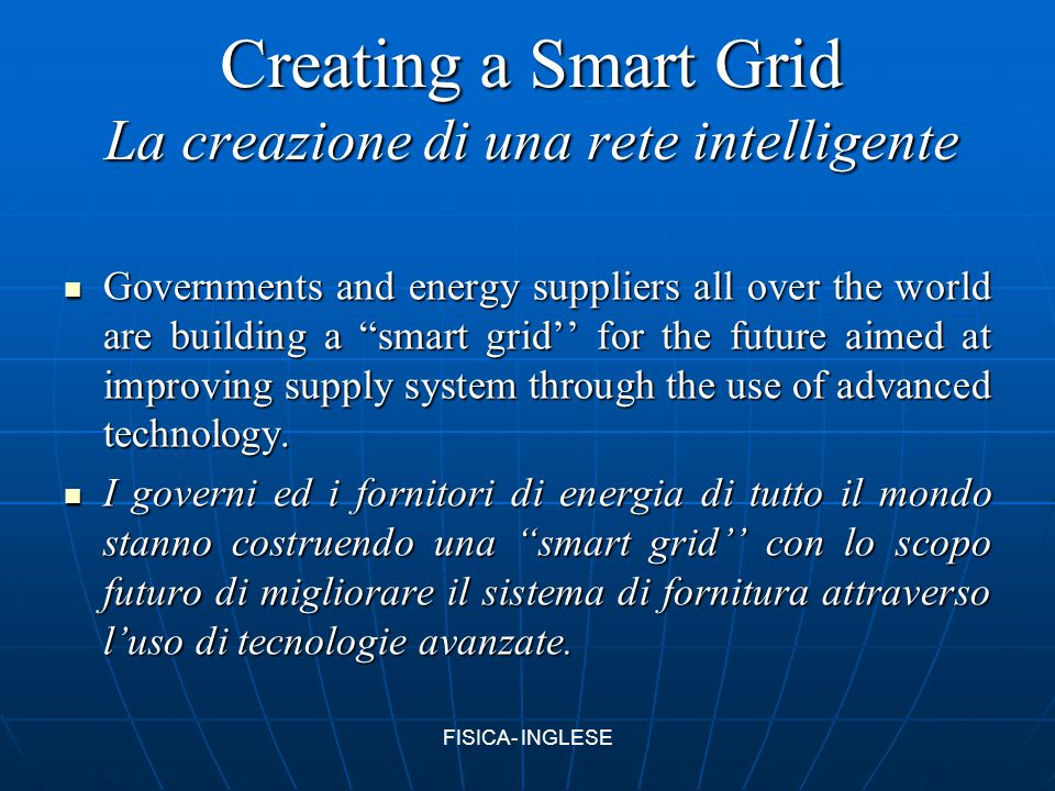 Creating a Smart Grid La creazione di una rete intelligente