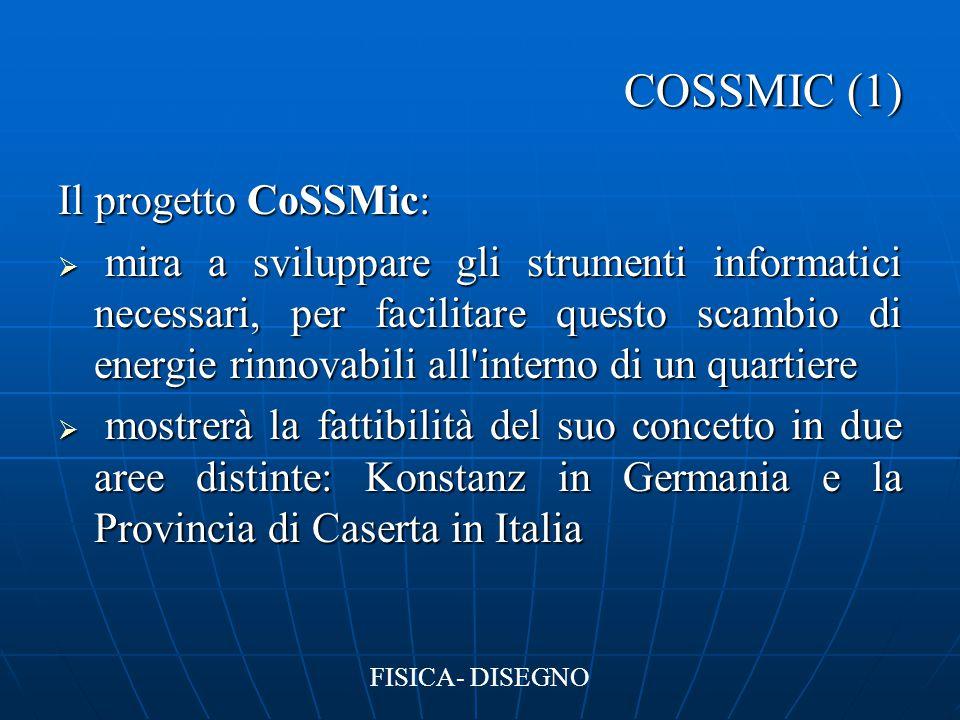 COSSMIC (1) Il progetto CoSSMic: