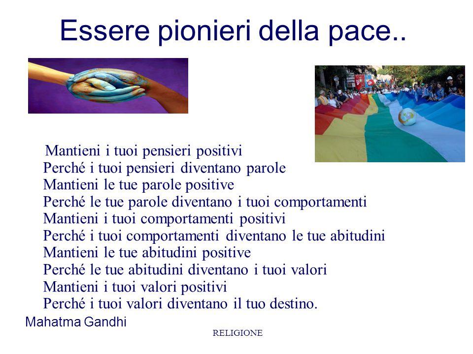 Essere pionieri della pace..