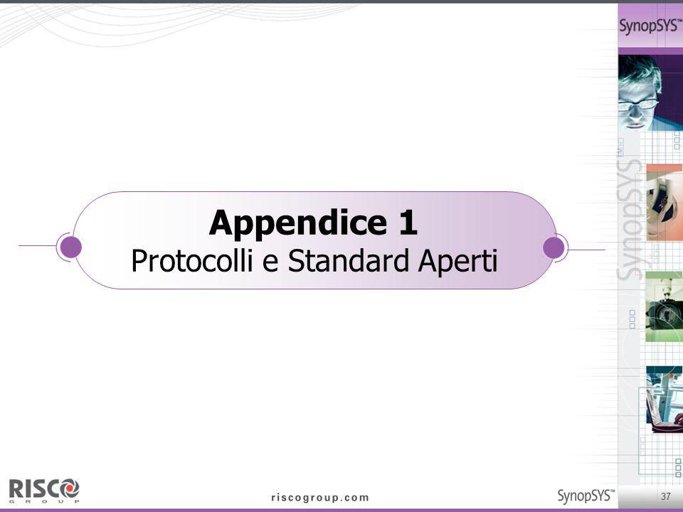 Appendice 1 Protocolli e Standard Aperti
