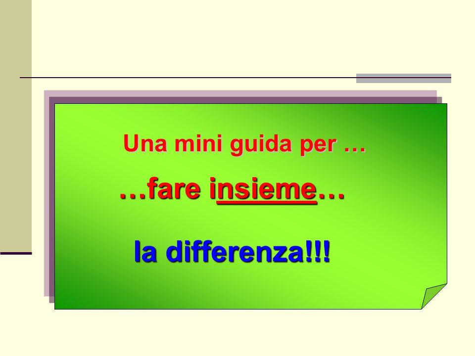 …fare insieme… la differenza!!!