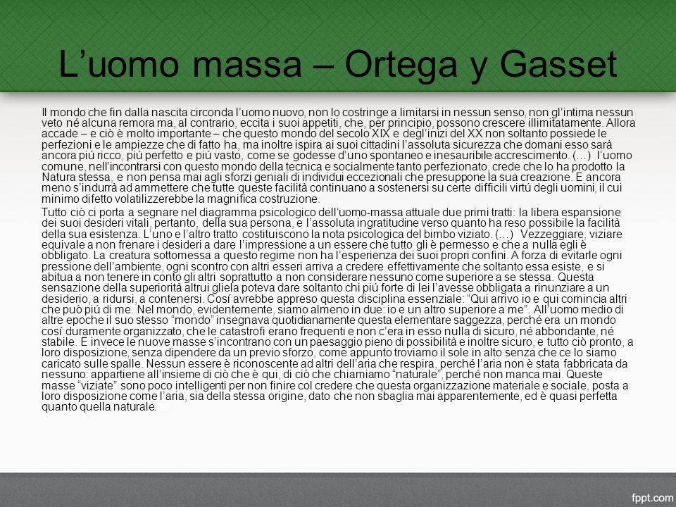 L'uomo massa – Ortega y Gasset