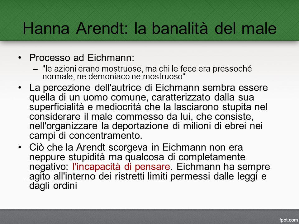 Hanna Arendt: la banalità del male